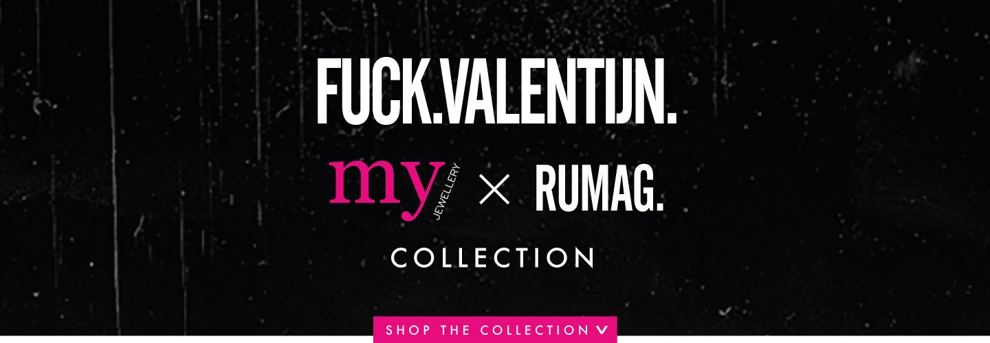 My Jewellery en Rumag introduceren Anti-Valentijn collectie
